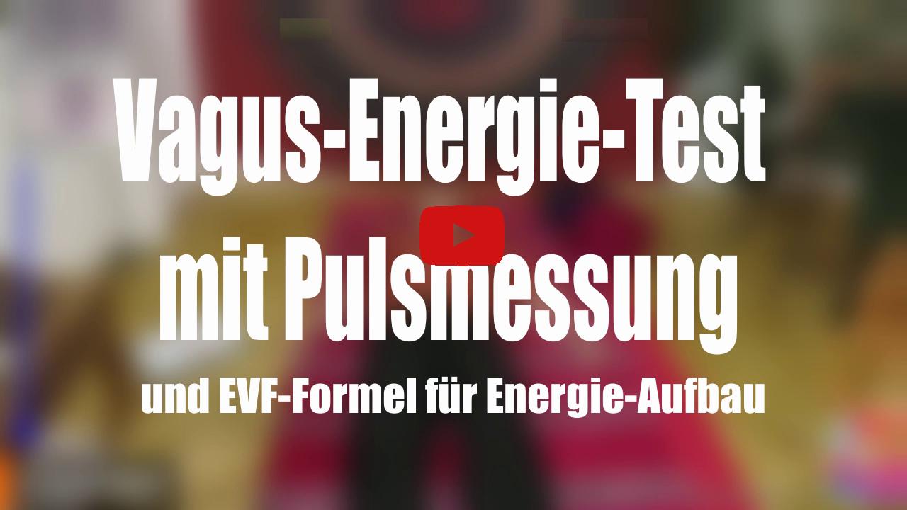 Vagusnerv-Energie-Test mit einfacher Pulsmessung und EVF-Formel für Energie-Aufbau